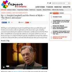 Ep. 1: Joseph Campbell and the Power of Myth