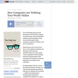 Joseph Turow: How Companies Are 'Defining Your Worth' Online