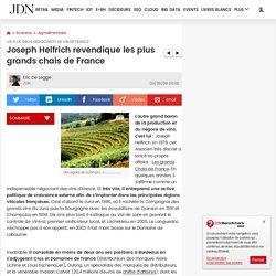 Joseph Helfrich revendique les plus grands chais de France