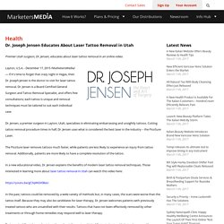 Dr. Joseph Jensen Educates About Laser Tattoo Removal in Utah