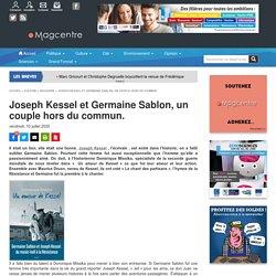 Joseph Kessel et Germaine Sablon, un couple hors du commun.