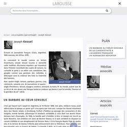Joseph Kessel - LAROUSSE
