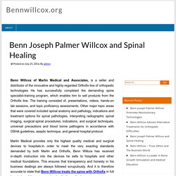 Benn Joseph Palmer Willcox and Spinal Healing