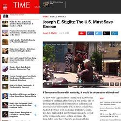 Joseph E. Stiglitz: The U.S. Must Save Greece