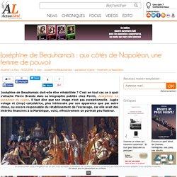 Joséphine de Beauharnais : aux côtés de Napoléon, une femme de pouvoir