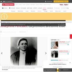 Joséphine Pencalet. La première Bretonne élue - Histoire - LeTelegramme.fr