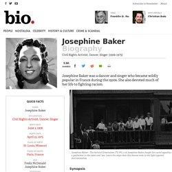 Josephine Baker - Civil Rights Activist, Dancer, Singer