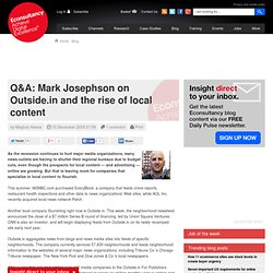 Q&A: Mark Josephson on Outside.in and the rise of local content