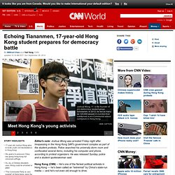 "Hong Kong's Joshua Wong, 17, prepares to ""battle"" China"