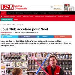 JouéClub accélère pour Noël - Loisirs, culture