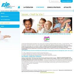 Jouer, c'est la Vie ! - FJP : FJP