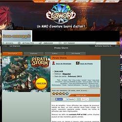 Pirate Storm en ligne gratuit et français. Tout sur Pirate Storm, un jeu Jeux web