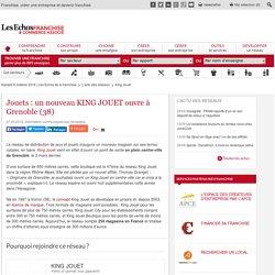 Jouets : Grenoble accueille un KING JOUET en centre-ville