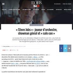 «Steve Jobs»: joueur d'orchestre, showman génial et «sale con»