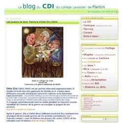 Les joueurs de Skat. Peinture d'Otto Dix (1920) - Le CDI du collège Lavoisier à Pantin