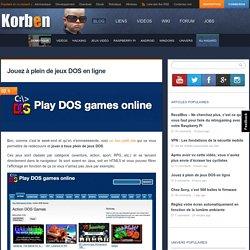 Jouez à plein de jeux DOS en ligne