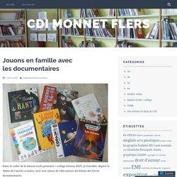Jouons en famille avec les documentaires – cdi monnet flers