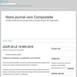 JOUR 33 LE 10 MAI 2015 - Notre journal vers Compostelle