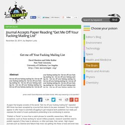 """Journal Accepts Paper Reading """"Get Me Off Your Fucking Mailing List"""""""