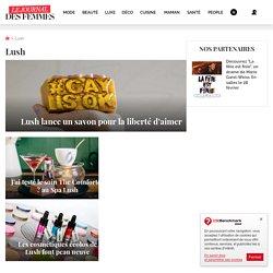 Lush sur Journal des Femmes : toutes les actualités et tendances Lush