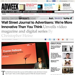 Wall Street Journal to Advertisers: We're More Innovative Than You Think