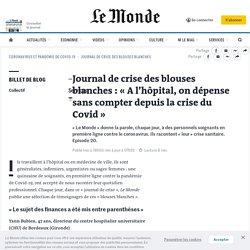 Journal de crise des blouses blanches: «Al'hôpital, on dépense sans compter depuis lacrise du Covid»