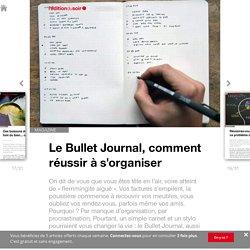Le Bullet Journal, comment réussir à s'organiser - Ouest France