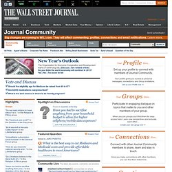 Wall Street Journal: WSJ Community. Discuss Groups. Answers. Con