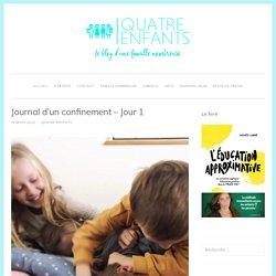Journal d'un confinement – Jour 1 – Quatre Enfants