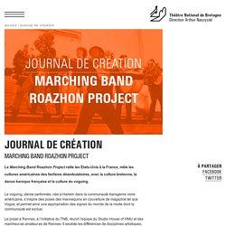 Journal de création - Rennes Marching Band Roazhon Project