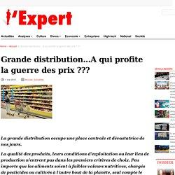 L'expert journal -Grande distribution…A qui profite la guerre des prix ??? -