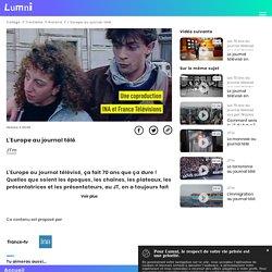 L'Europe au journal télé - Vidéo Education aux médias et à l'information