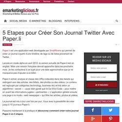 5 Etapes pour Créer Son Journal Twitter Avec Paper.li