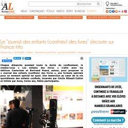 """Le """"journal des enfants (confinés) des livres"""" s'écoute sur France Info"""