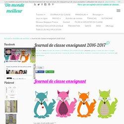 Journal de classe enseignant 2016-2017 - Un monde meilleur