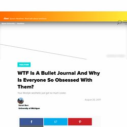 What is a bullet journal and why is everyone so obsessed with them?