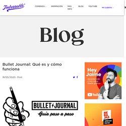 Bullet Journal: ¿Qué es y cómo funciona?