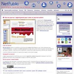 Fais ton journal : logiciel gratuit pour créer un journal scolaire