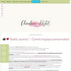□□ Bullet Journal ♡ Carnet magique personnalisé
