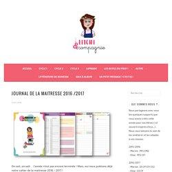 Journal de la maitresse 2016 /2017