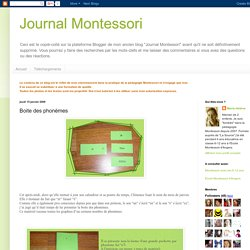 Journal Montessori: Boite des phonèmes