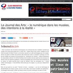 Le Journal des Arts: «le numérique dans les musées, des intentions à la réalité»