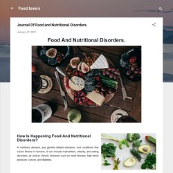 Journal Of Food and Nutritional Disorders.