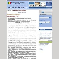 REPUBLIQUE DU SENEGAL 13/10/07 Arrêté interministériel n° 1720 portant réglementation des conditions de transport des produits halieutiques.