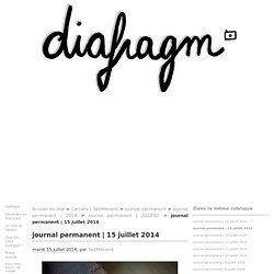 15 juillet 2014 - diafragm