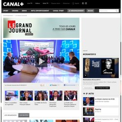Le Grand Journal - LE GRAND JOURNAL du 22/02/12 - P1: Gérald Dahan, censure politique ?