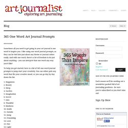 Art Journalist » 365 One Word Art Journal Prompts