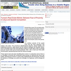 The North Africa Journal - Tunisia's Real Estate Market: Between Fear of Proximity to Libya and Spanish Competition