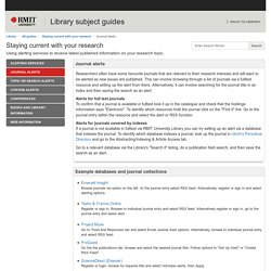 Journal alerts - Staying current with your research - All guides at RMIT University
