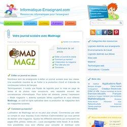 Editer un journal scolaire avec Madmagz